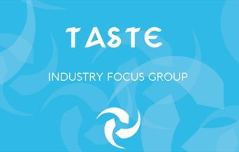 Taste: Industry Focus Group