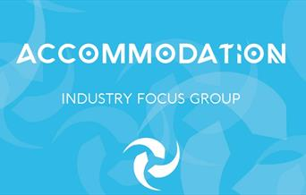 Accommodation: Industry Focus Group