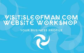 visitisleofman.com Website Workshop