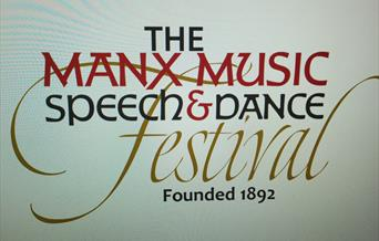 Manx Music, Speech and Dance Festival